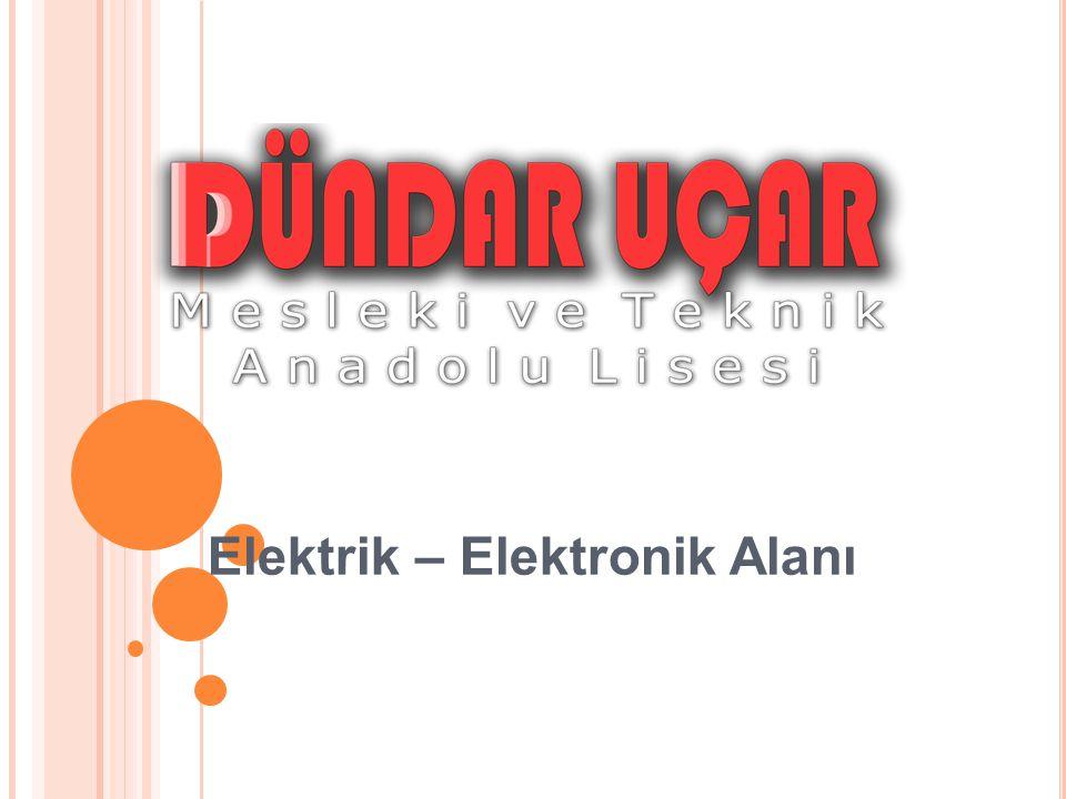 Elektrik – Elektronik Alanı