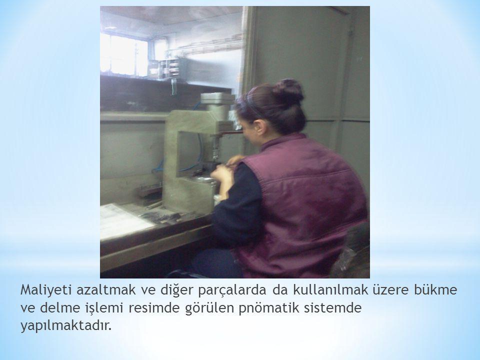 Maliyeti azaltmak ve diğer parçalarda da kullanılmak üzere bükme ve delme işlemi resimde görülen pnömatik sistemde yapılmaktadır.