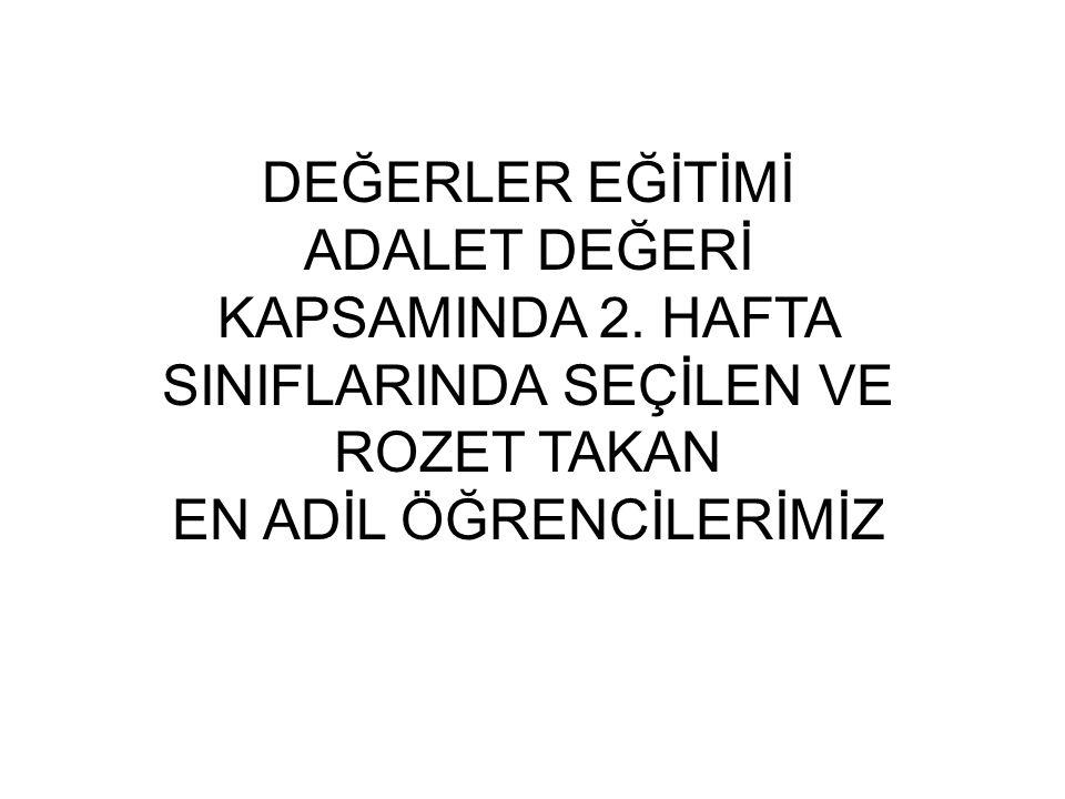 DEĞERLER EĞİTİMİ ADALET DEĞERİ KAPSAMINDA 2.