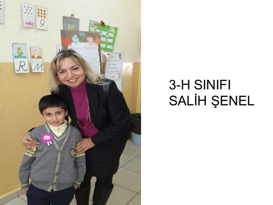 3-H SINIFI SALİH ŞENEL