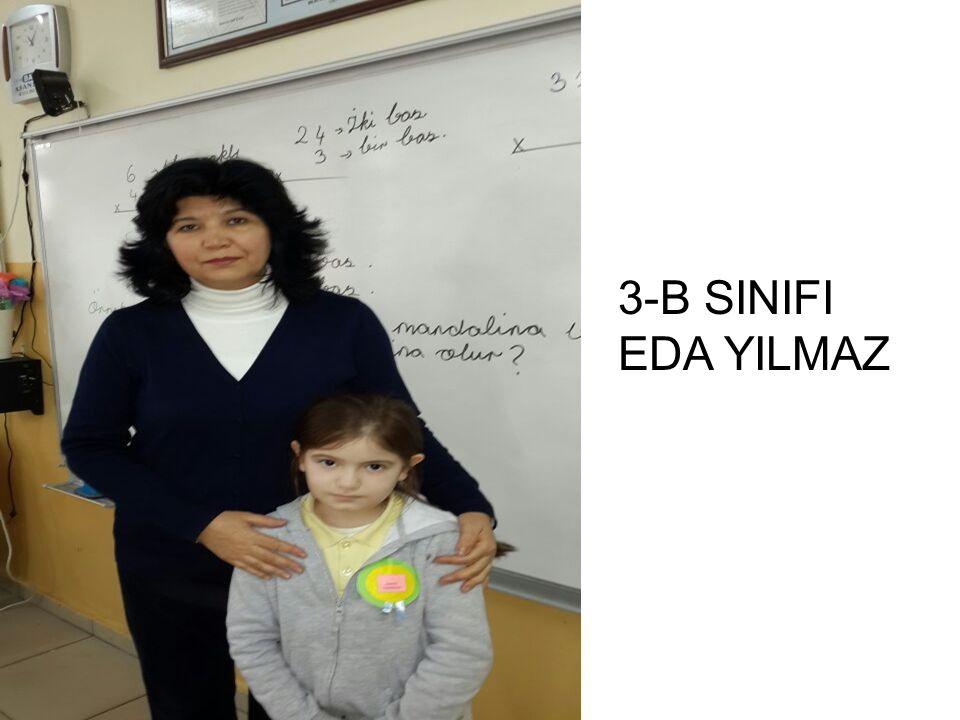 3-B SINIFI EDA YILMAZ
