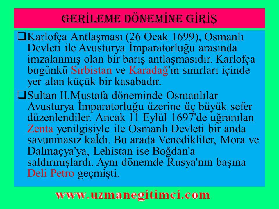 LEH İ STAN MESELES İ VE OSMANLI RUS SAVA Ş I(1768-1774)  Podolya arazisi karşılığında Osmanlı Devleti'nden yardım isteyen Lehliler, Ruslardan kaçarak Osmanlı topraklarına sığındılar.