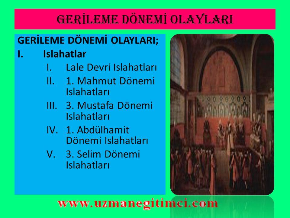 B)OSMANLI-VENED İ K İ L İŞ K İ LER İ  Azak kalesinin alınmasından sonra kaybedilen toprakları geri almak için umutlanan Osmanlı Devleti ile Venedik arasında savaş başladı (1715).