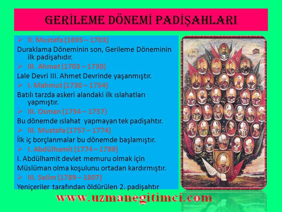 BARI Ş S İ YASET İ DÖNEM İ  Osmanlı Devleti, Pasarofça Antlaşmasından sonra Avrupa'ya karşı barış siyaseti izledi.