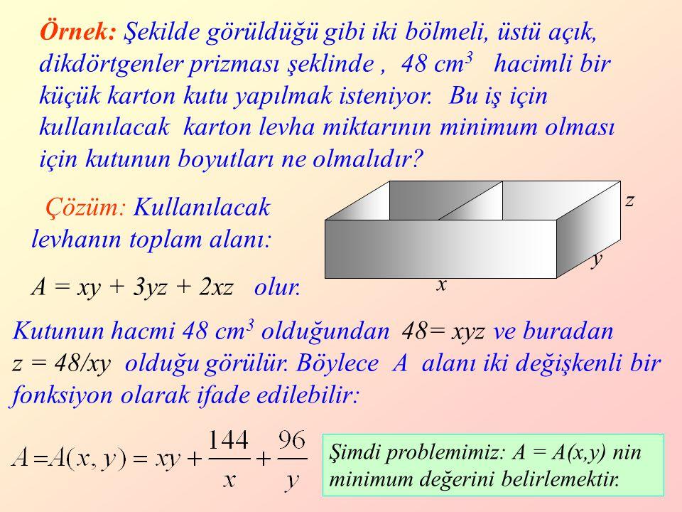 35 Örnek: Şekilde görüldüğü gibi iki bölmeli, üstü açık, dikdörtgenler prizması şeklinde, 48 cm 3 hacimli bir küçük karton kutu yapılmak isteniyor.