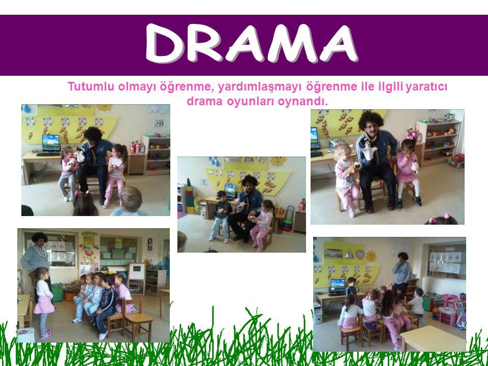 Tutumlu olmayı öğrenme, yardımlaşmayı öğrenme ile ilgili yaratıcı drama oyunları oynandı.
