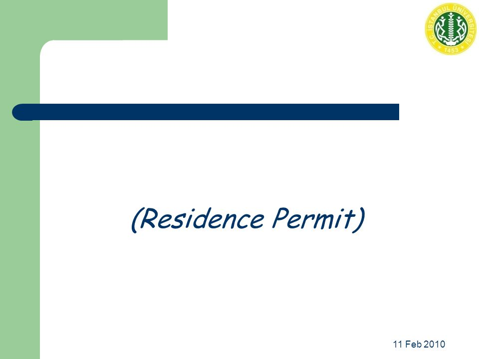 11 Feb 2010 (Residence Permit)