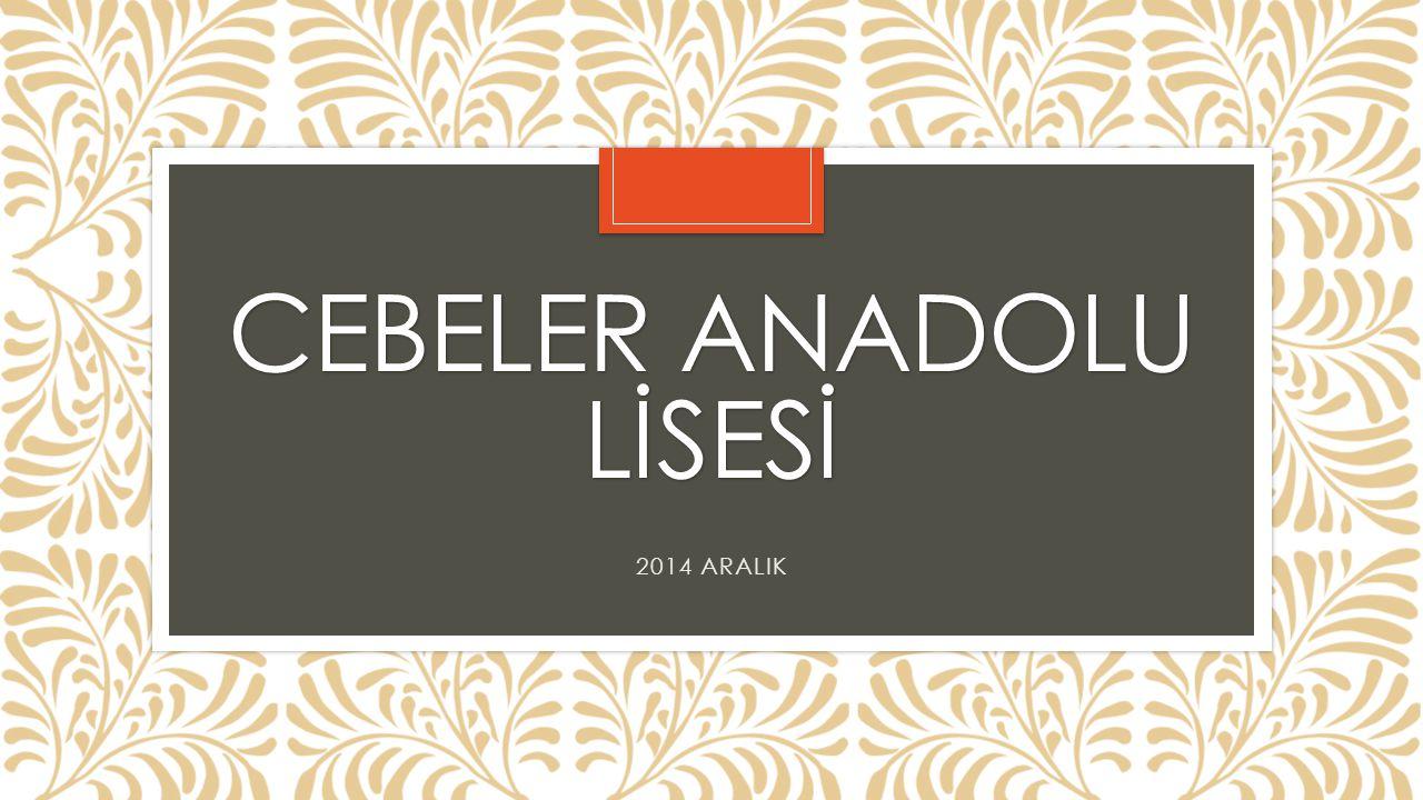 CEBELER ANADOLU LİSESİ 2014 ARALIK