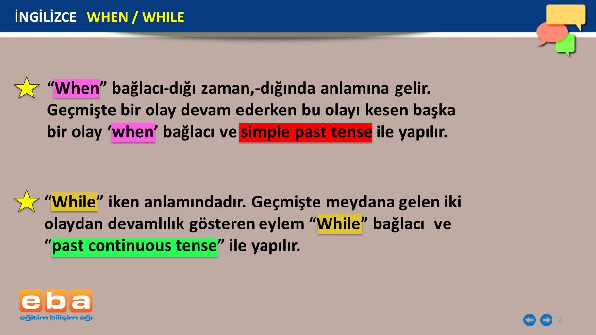 14 İNGİLİZCE WHEN / WHILE EXERCISES While I was reading a newspaper, he knocked the door.