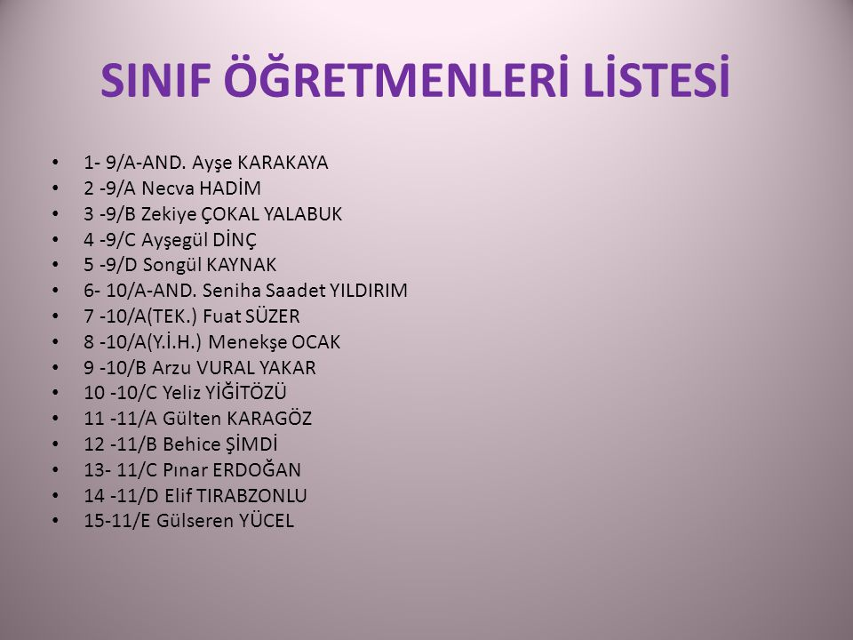 SINIF ÖĞRETMENLERİ LİSTESİ 1- 9/A-AND.