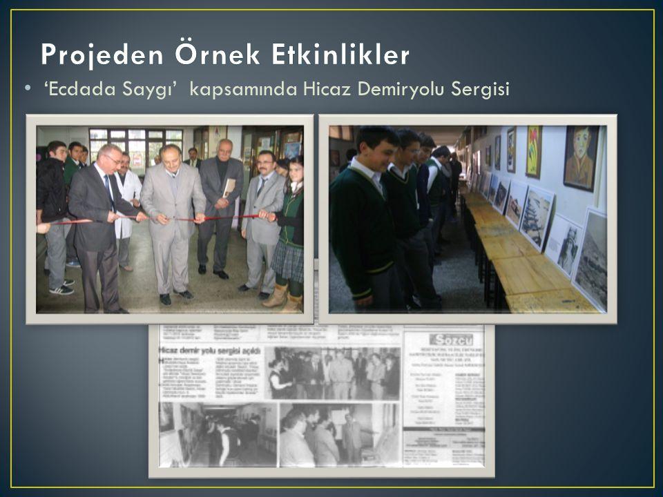 'Ecdada Saygı' kapsamında Hicaz Demiryolu Sergisi