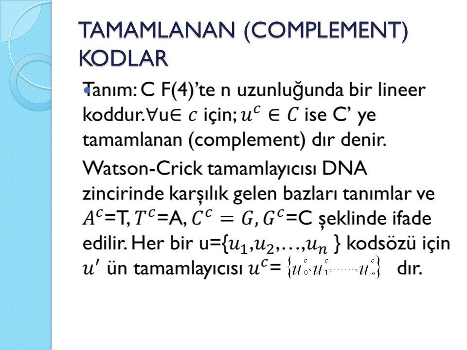 TAMAMLANAN (COMPLEMENT) KODLAR
