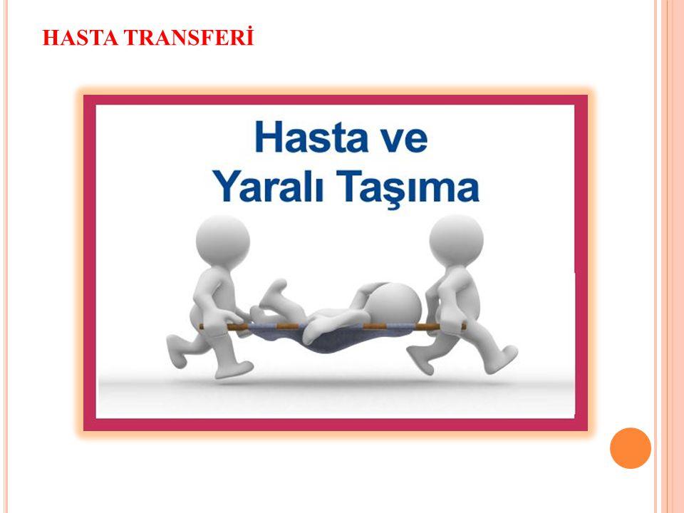 HASTA TRANSFERİ