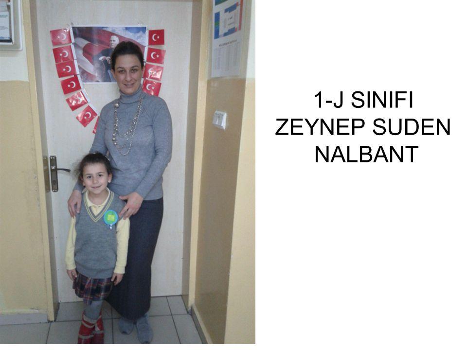 1-J SINIFI ZEYNEP SUDEN NALBANT