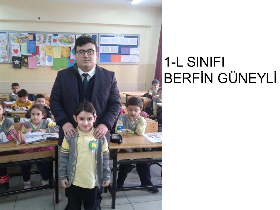 1-L SINIFI BERFİN GÜNEYLİ