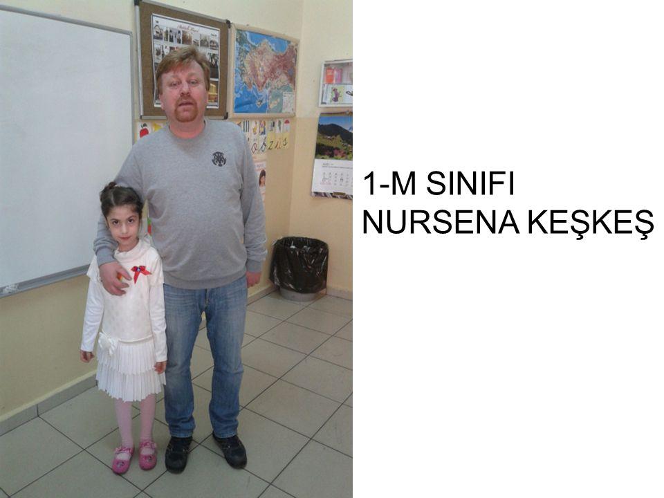 1-M SINIFI NURSENA KEŞKEŞ