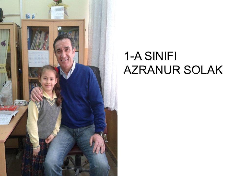 1-A SINIFI AZRANUR SOLAK