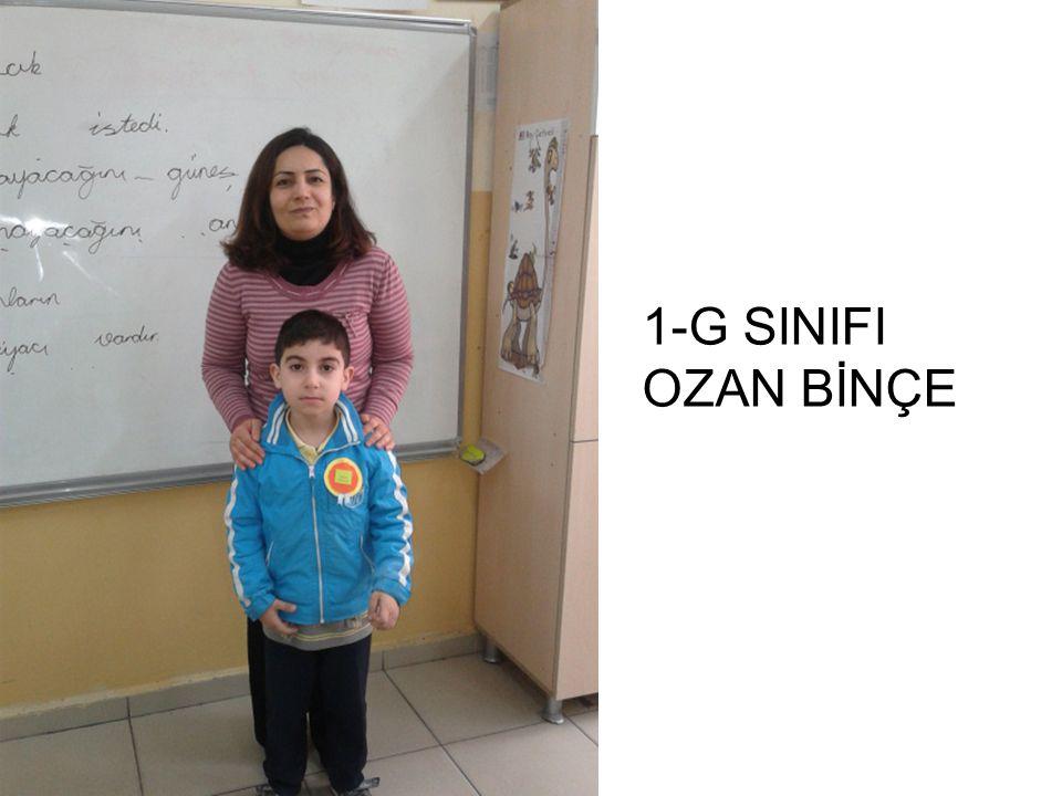 1-G SINIFI OZAN BİNÇE