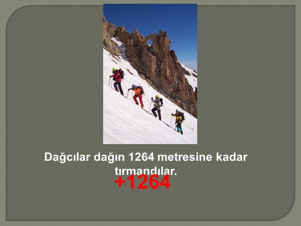 Dağcılar dağın 1264 metresine kadar tırmandılar. +1264