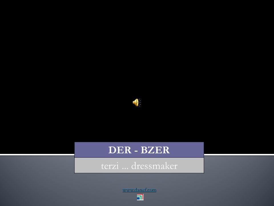 www.danef.com DER - BZER terzi... dressmaker