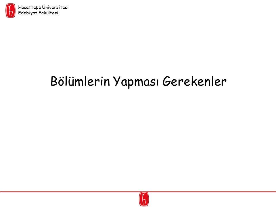 Bölümlerin Yapması Gerekenler Hacettepe Üniversitesi Edebiyat Fakültesi