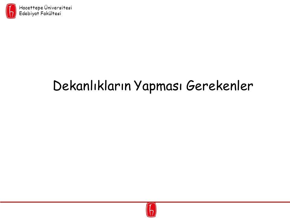 Dekanlıkların Yapması Gerekenler Hacettepe Üniversitesi Edebiyat Fakültesi