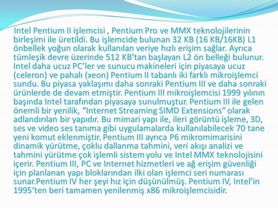 Intel Pentium II işlemcisi, Pentium Pro ve MMX teknolojilerinin birleşimi ile üretildi.