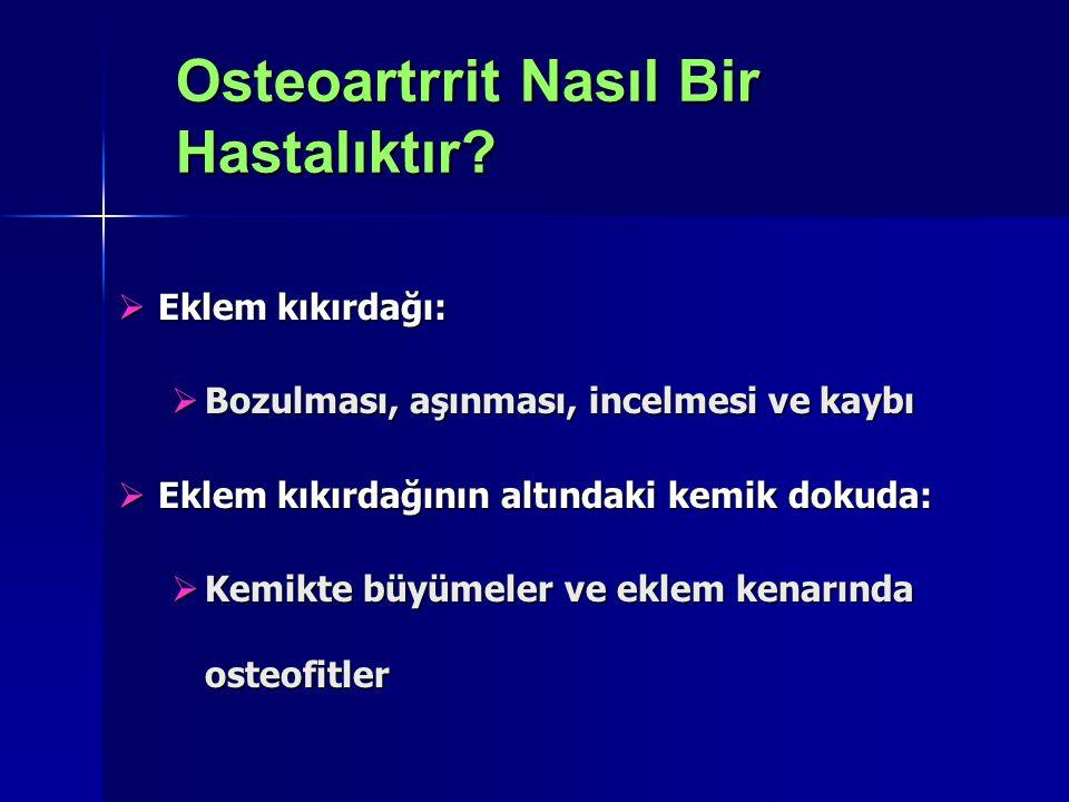  Eğitim ve koruyucu önlemler(Kilo verilmesi)  Aneljezikler ve antiinflamatuvar ilaçlar  Egzersiz  Fizik tedavi ve rehabilitasyon  Yardımcı aletler (ortez, ayakkabı ve yürüme cihazları)  Kaplıca tedavisi Osteoartrit Nasıl Tedavi Edilir?-1