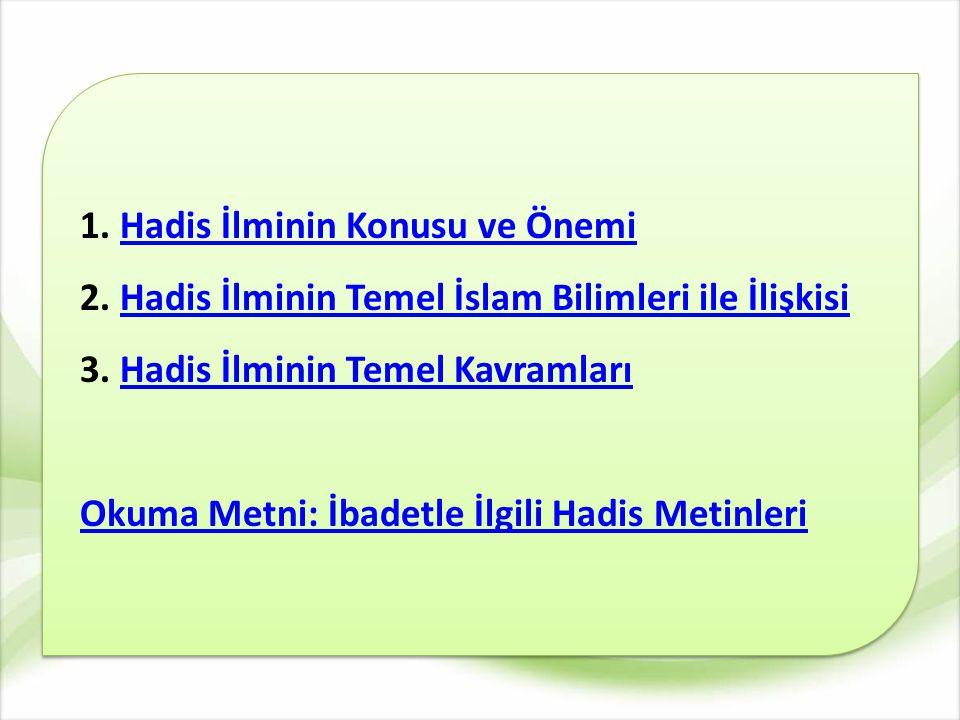HADİS İLMİ VE TEMEL KAVRAMLARI