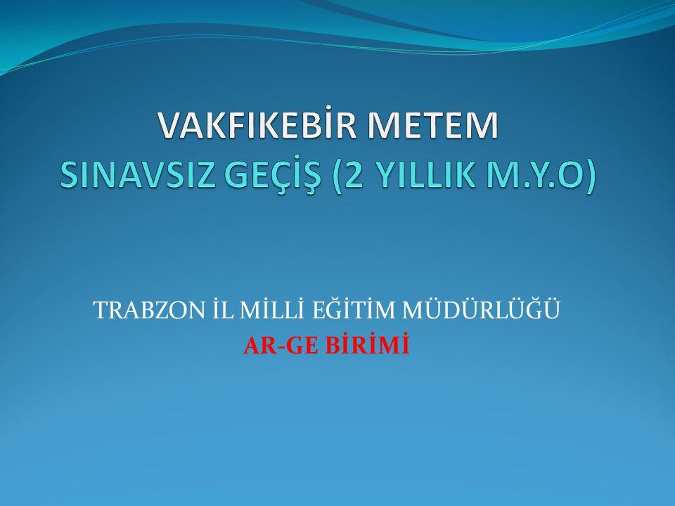 TRABZON İL MİLLİ EĞİTİM MÜDÜRLÜĞÜ AR-GE BİRİMİ