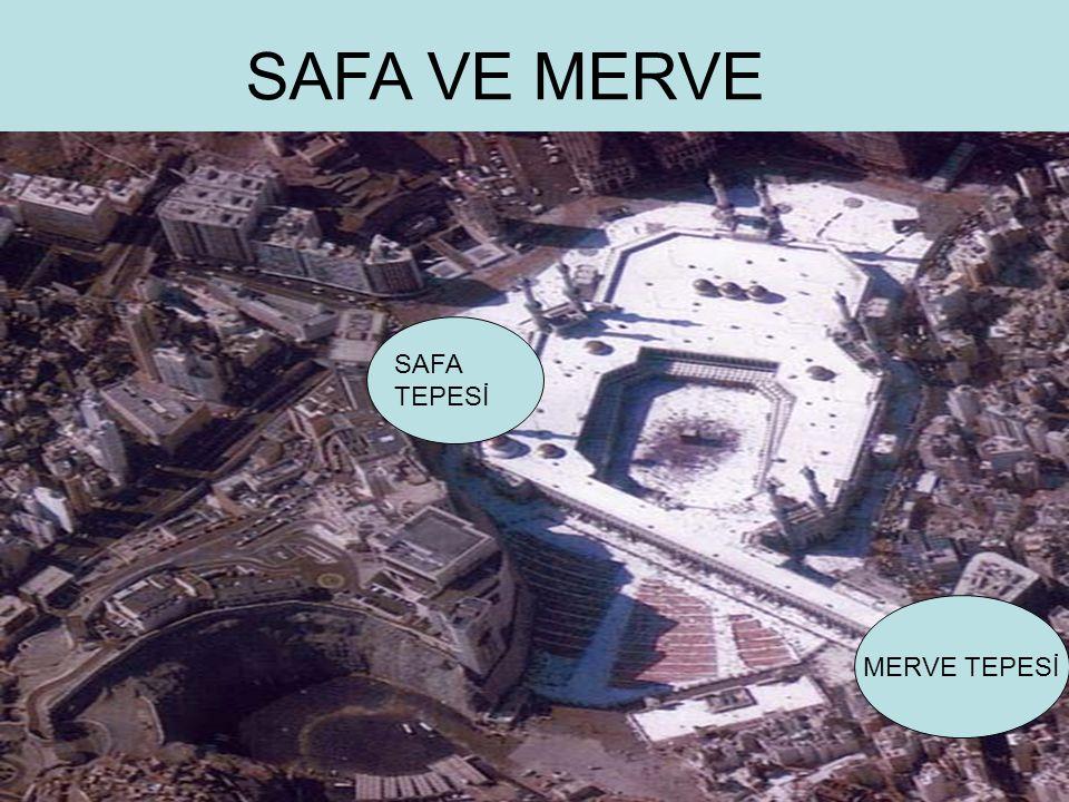 MERVE TEPESİ SAFA TEPESİ SAFA VE MERVE