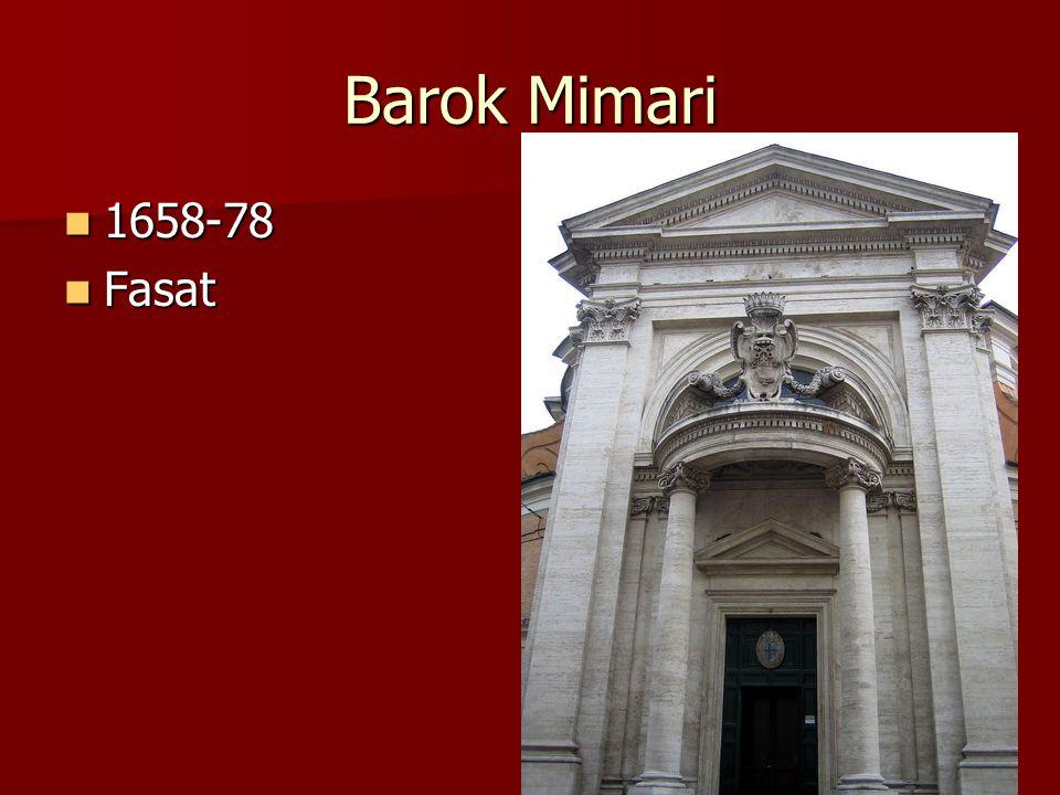Barok Mimari 1658-78 1658-78 Fasat Fasat