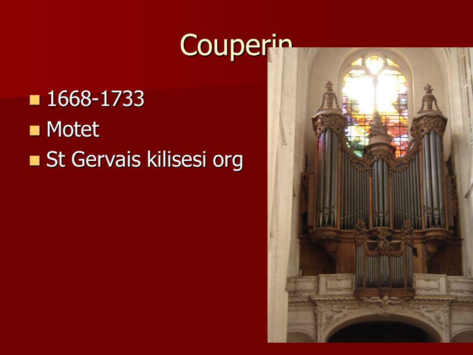Couperin 1668-1733 1668-1733 Motet Motet St Gervais kilisesi org St Gervais kilisesi org