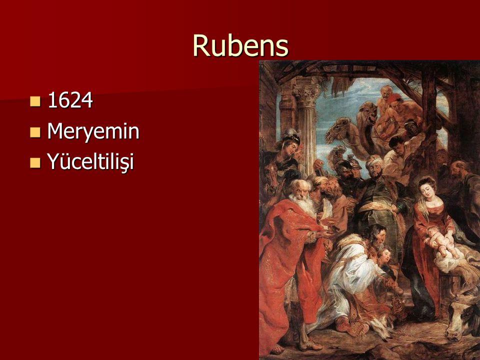 Rubens 1624 1624 Meryemin Meryemin Yüceltilişi Yüceltilişi