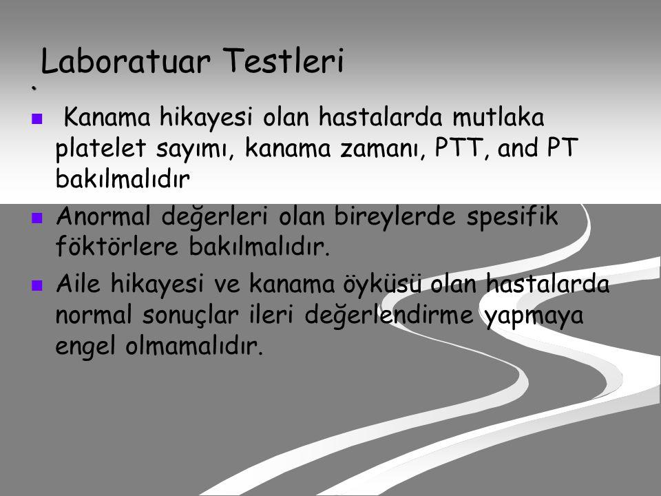 KANAMA ZAMANI(IVY) Hemostazın vasküler ve trombosit fonksiyonu hakkında bilgi verir.