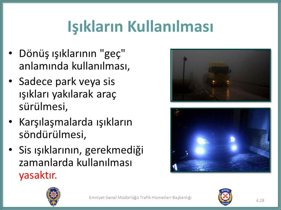 Emniyet Genel Müdürlüğü Trafik Hizmetleri Başkanlığı Dönüş ışıklarının