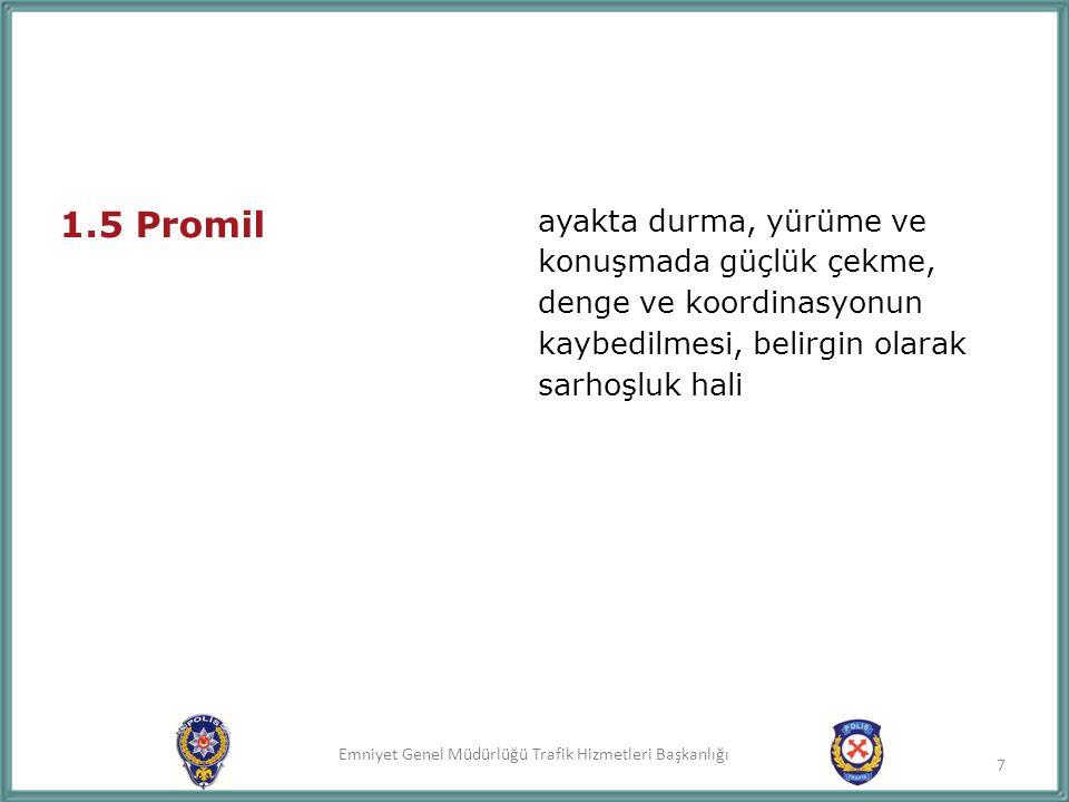 Emniyet Genel Müdürlüğü Trafik Hizmetleri Başkanlığı İdeal bir sürücü: Trafikte tedbirli ve dikkatlidir.