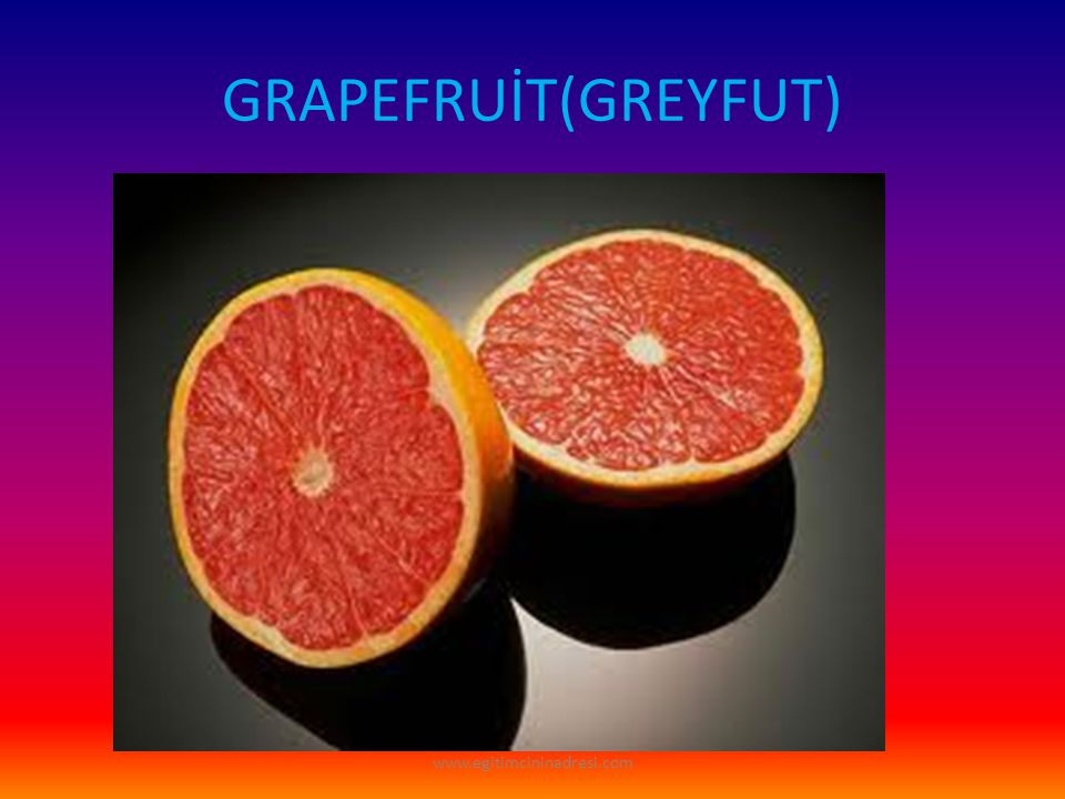 GRAPEFRUİT(GREYFUT) www.egitimcininadresi.com