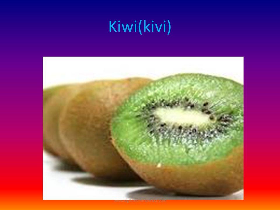 Kiwi(kivi) www.egitimcininadresi.com