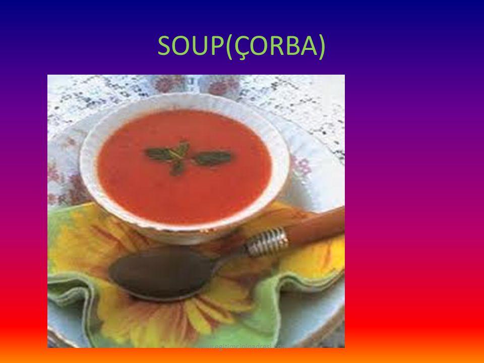 SOUP(ÇORBA) www.egitimcininadresi.com