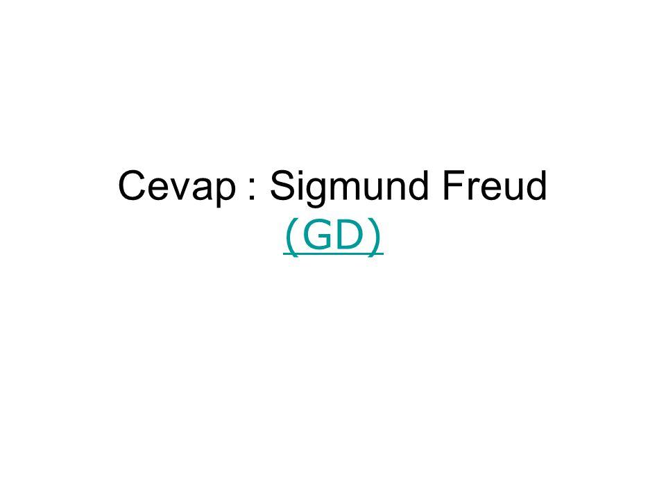Cevap : Sigmund Freud (GD) (GD)