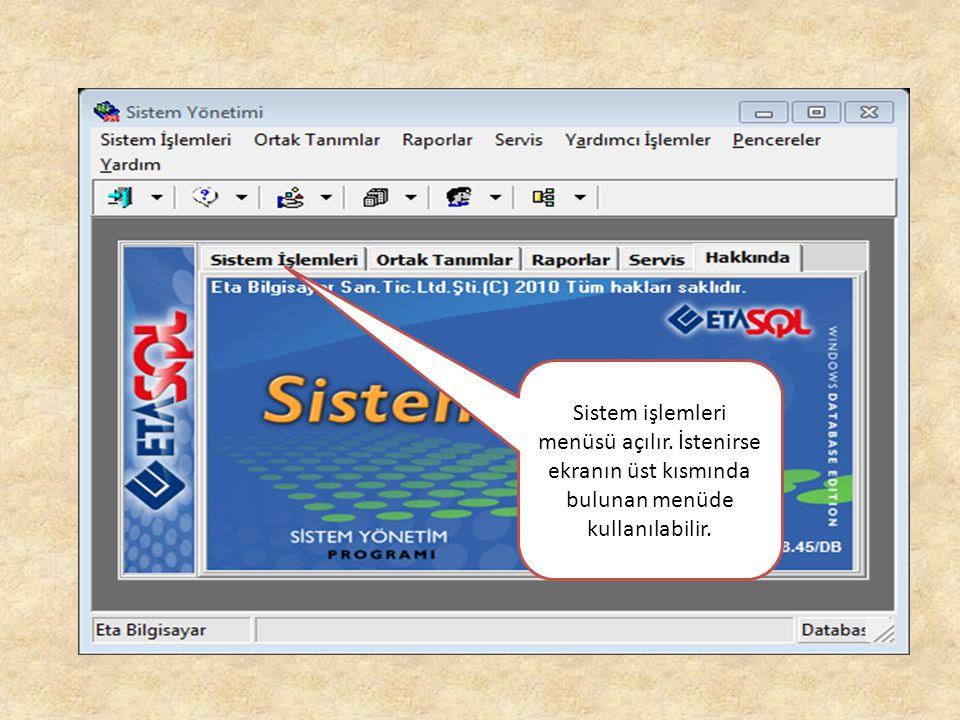 Sistem işlemleri menüsü açılır. İstenirse ekranın üst kısmında bulunan menüde kullanılabilir.