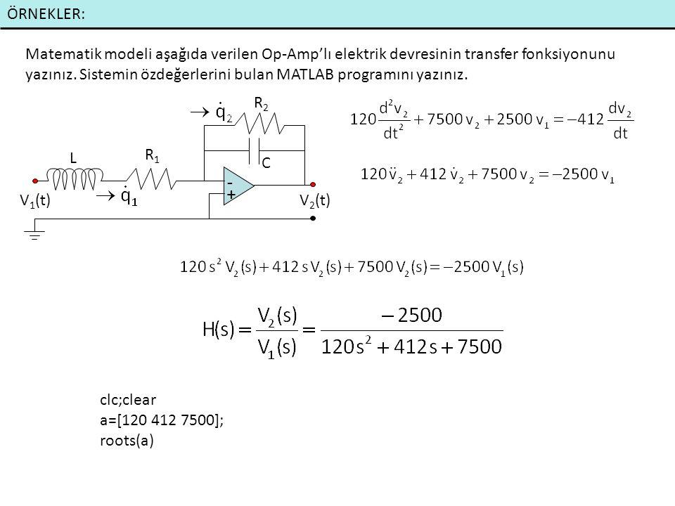 ÖRNEKLER: Matematik modeli aşağıda verilen Op-Amp'lı elektrik devresinin transfer fonksiyonunu yazınız.