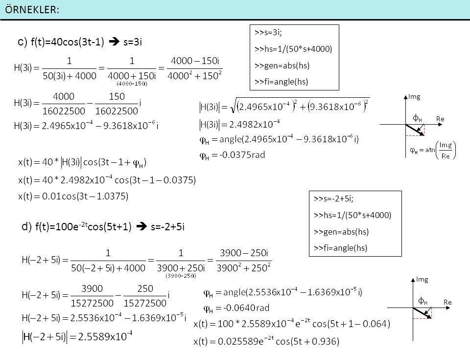 ÖRNEKLER: e) f(t)=10δ(t) f) f(t)=50u(t) clc;clear pay=[1]; payda=[1 80 0]; [r,p,k]=residue(pay,payda) Residue Teoremi