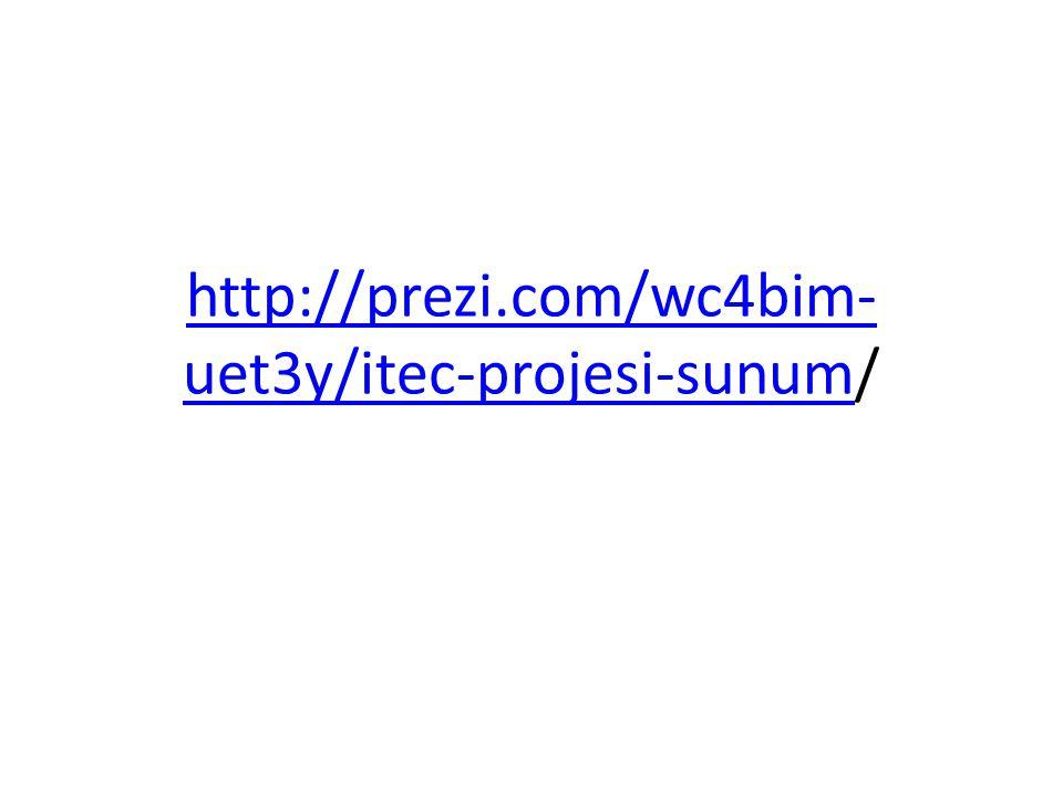 http://prezi.com/wc4bim- uet3y/itec-projesi-sunumhttp://prezi.com/wc4bim- uet3y/itec-projesi-sunum/