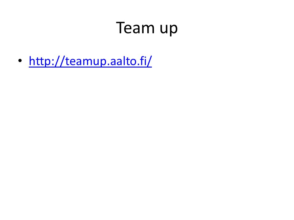 Team up http://teamup.aalto.fi/