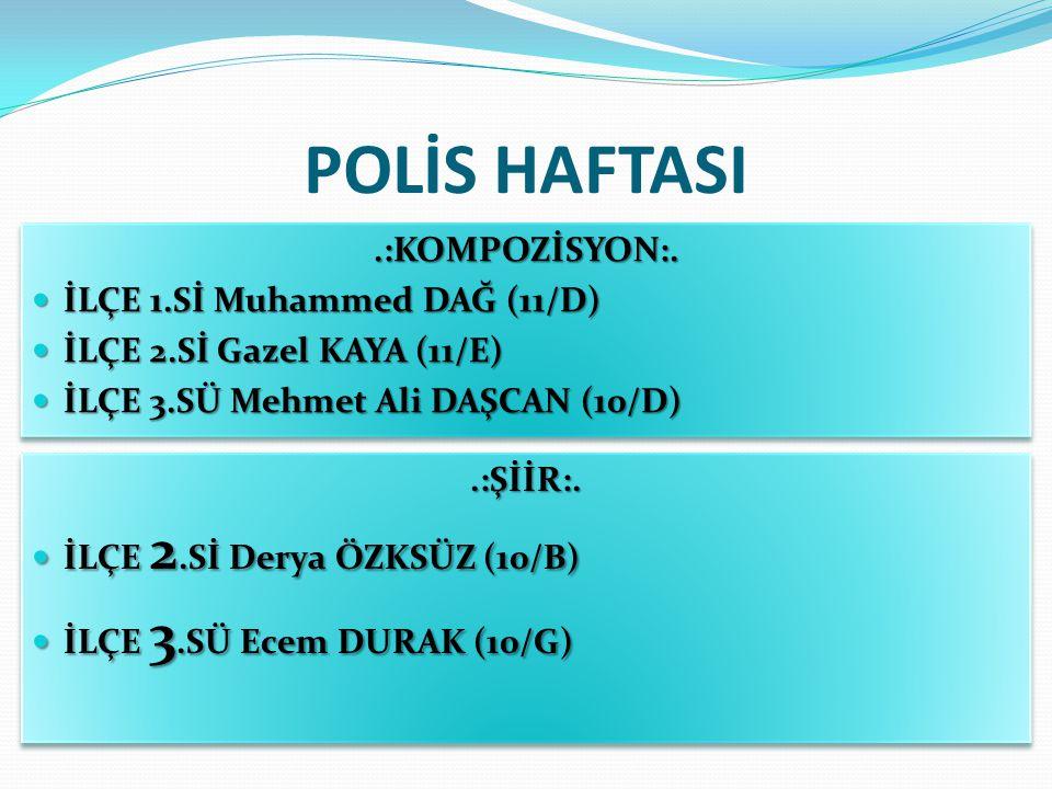 POLİS HAFTASI.:KOMPOZİSYON:.