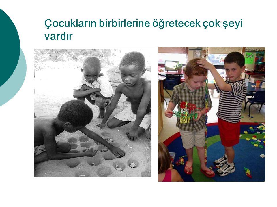 Çocukların birbirlerine öğretecek çok şeyi vardır