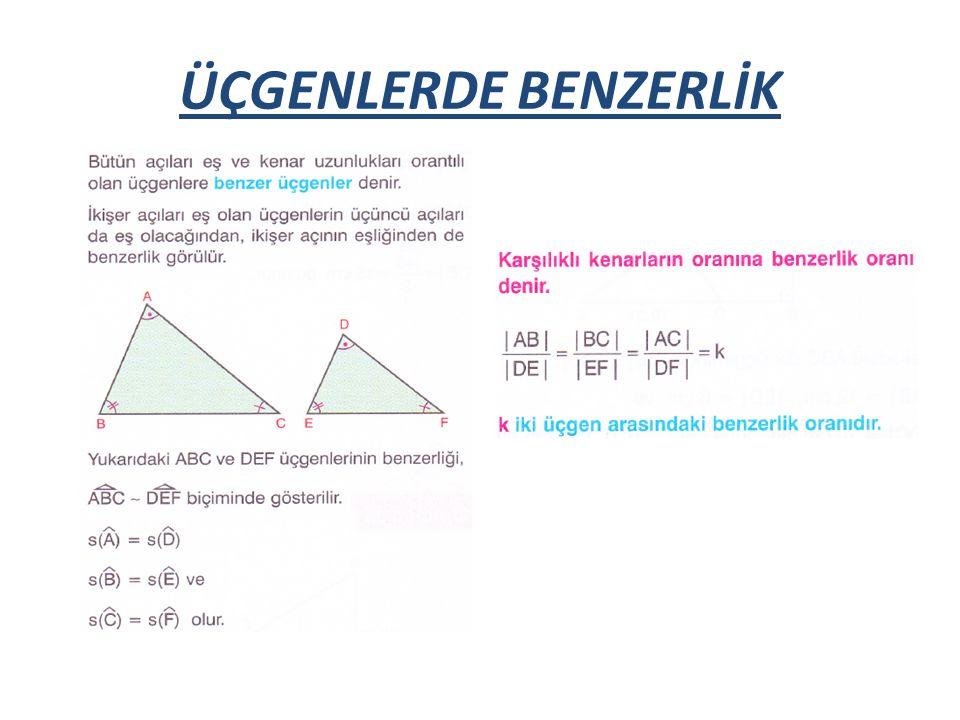 ÜÇGENLERDE BENZERLİK