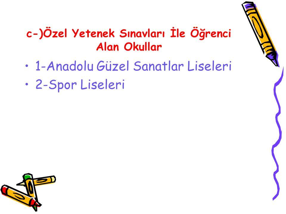 d-)Üstün Yetenekli Öğrencileri Sınav İle Alan Okul TEV Sezai Türkeş Lisesi